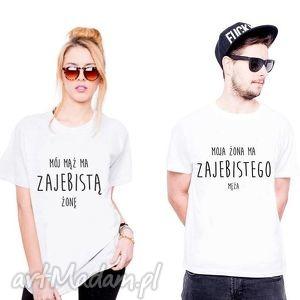 Prezent Koszulki dla Par ZAJEBISTY MĄŻ/ ŻONA , fan, prezent