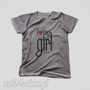 Prezent I LOVE MY GIRL prezent na Walentynki dla niego, walentynki, prezent, koszulka
