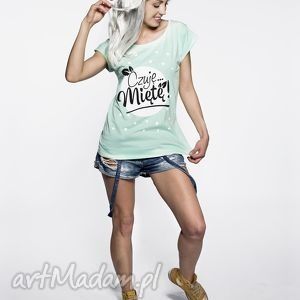 koszulka miętowa ,,czuję miętę , mięta, pastele, nadruk, prezent, tshirt, piękna