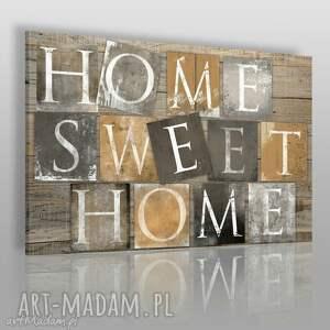 obrazy obraz na płótnie - home sweet brązowy 120x80 cm 34002 , home, napis