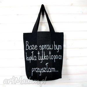 torba boże spraw bym kupiła tylko to po co przyszłam czarna prezent, torba, zakupy