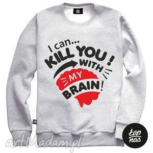 bluza ,, i can kill with my brain , bawełna, bluza, napis bluzy ubrania