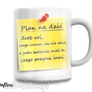 kubek motywujący - plan dnia, kubek, motto, prezent, dom